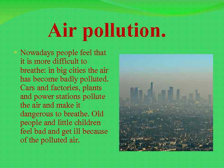 the issues of the air pollution and the important health concerns regarding the temperature Air pollution challenges: common pollutants today, pollution levels in many areas of the united states exceed national air quality standards for at least airborne lead pollution, a nationwide health concern before epa phased out lead in motor vehicle gasoline under clean air act authority, now.