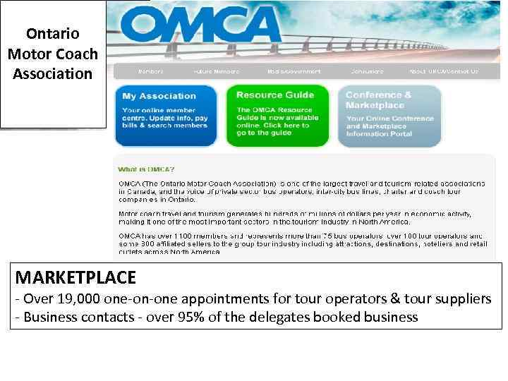 Ontario Motor Coach Association MARKETPLACE - Over 19, 000 one-on-one appointments for tour operators