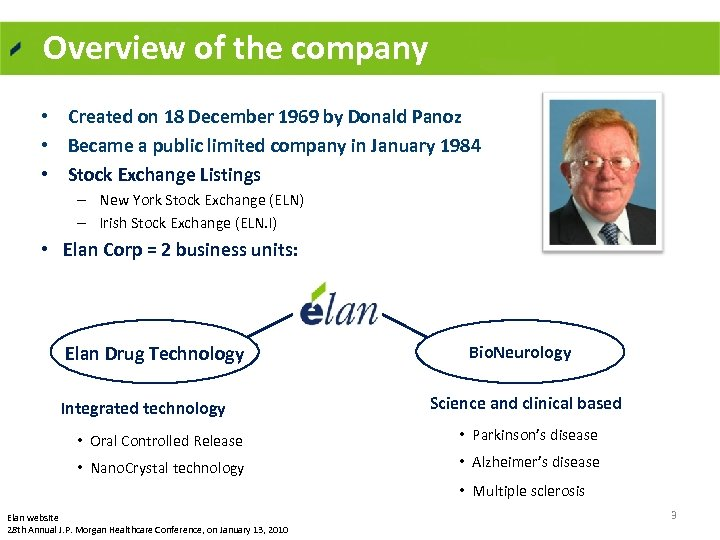 Overview of the company • Created on 18 December 1969 by Donald Panoz •