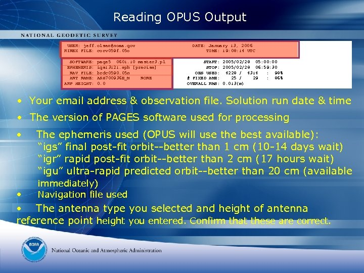 Reading OPUS Output USER: jeff. olsen@noaa. gov RINEX FILE: corv 059 f. 05 o