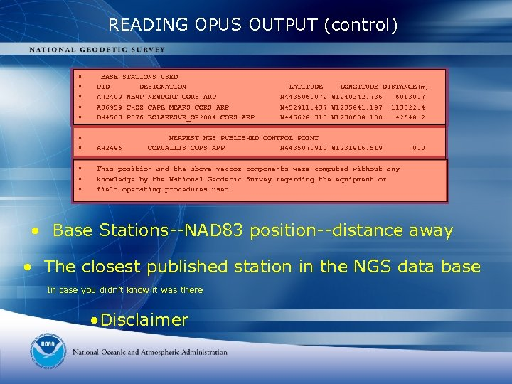 READING OPUS OUTPUT (control) • • • BASE STATIONS USED PID DESIGNATION AH 2489