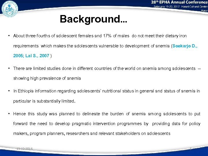 Background… • About three fourths of adolescent females and 17% of males do not