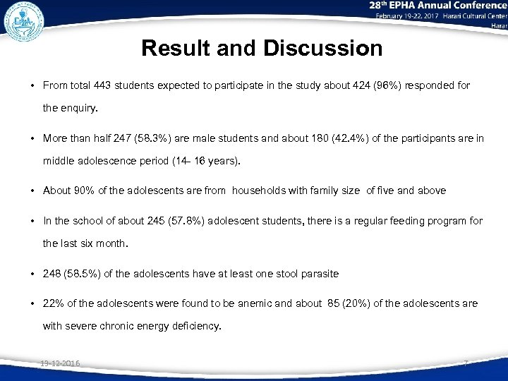 Result and Discussion • From total 443 students expected to participate in the study