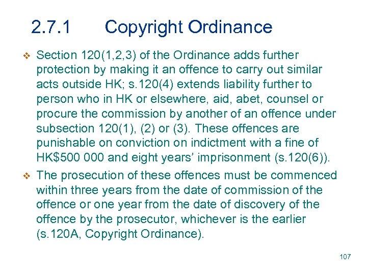 2. 7. 1 v v Copyright Ordinance Section 120(1, 2, 3) of the Ordinance