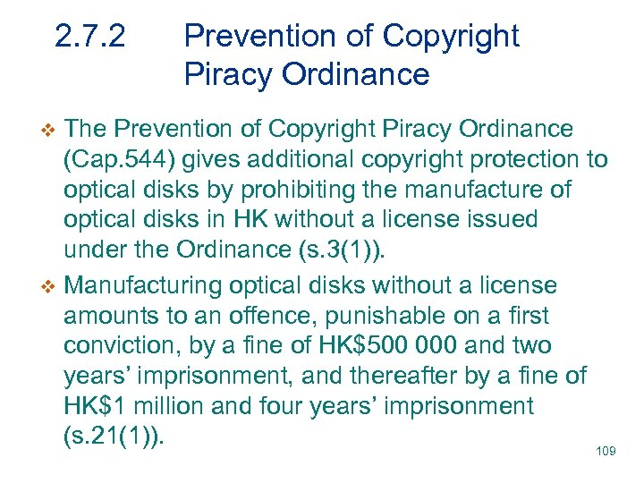 2. 7. 2 Prevention of Copyright Piracy Ordinance The Prevention of Copyright Piracy Ordinance