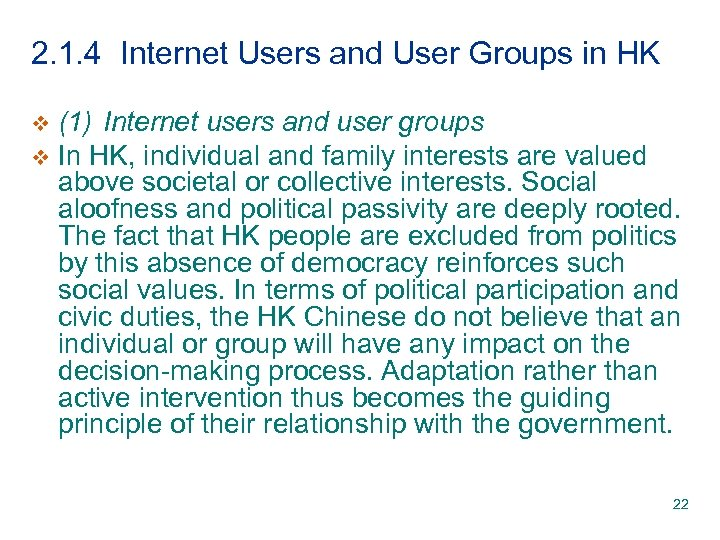 2. 1. 4 Internet Users and User Groups in HK (1) Internet users and