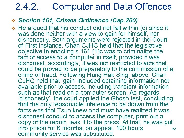2. 4. 2. v v Computer and Data Offences Section 161, Crimes Ordinance (Cap.