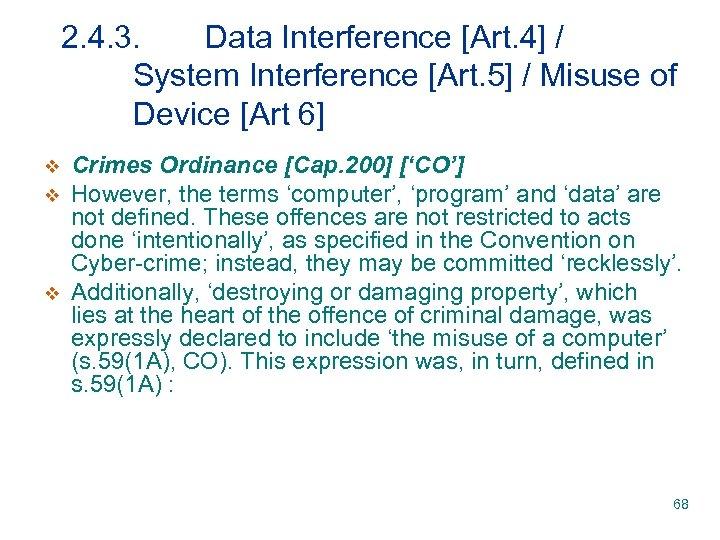 2. 4. 3. Data Interference [Art. 4] / System Interference [Art. 5] / Misuse