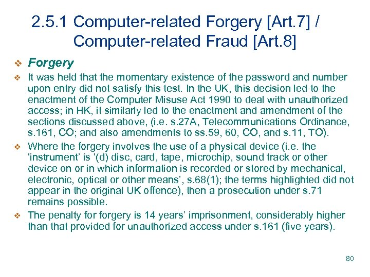 2. 5. 1 Computer-related Forgery [Art. 7] / Computer-related Fraud [Art. 8] v Forgery