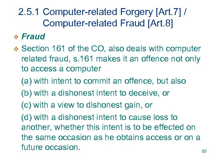 2. 5. 1 Computer-related Forgery [Art. 7] / Computer-related Fraud [Art. 8] Fraud v