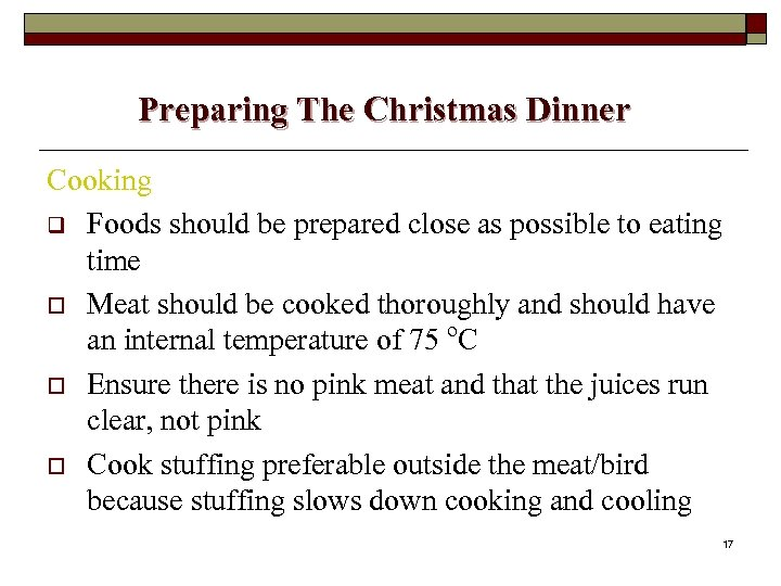 Preparing The Christmas Dinner Cooking q Foods should be prepared close as possible to