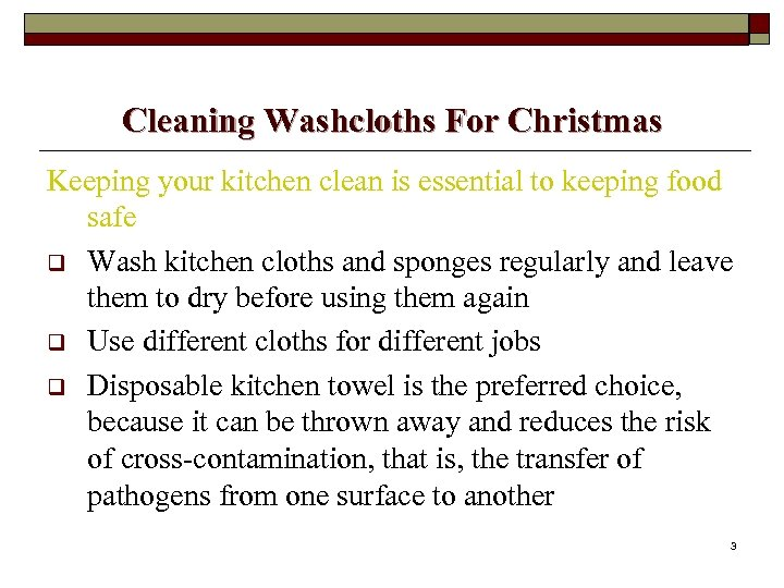 Cleaning Washcloths For Christmas Keeping your kitchen clean is essential to keeping food safe