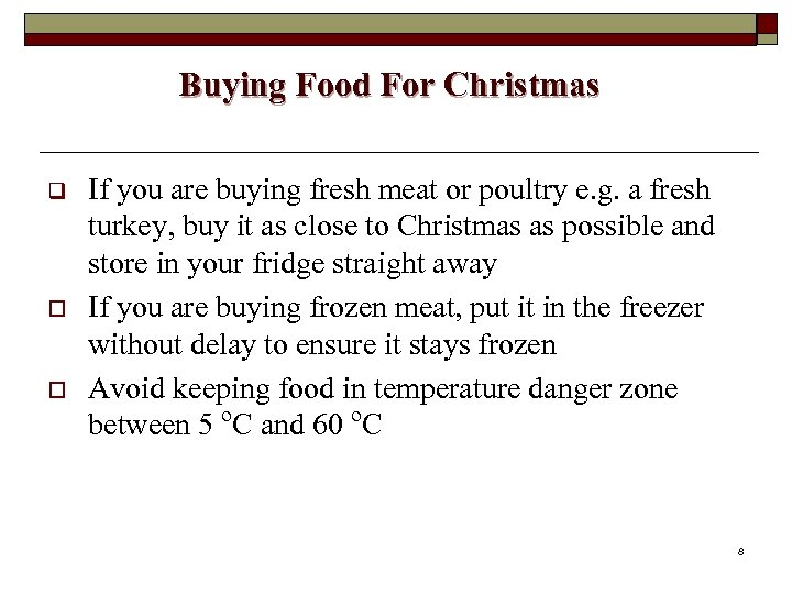 Buying Food For Christmas q o o If you are buying fresh meat or
