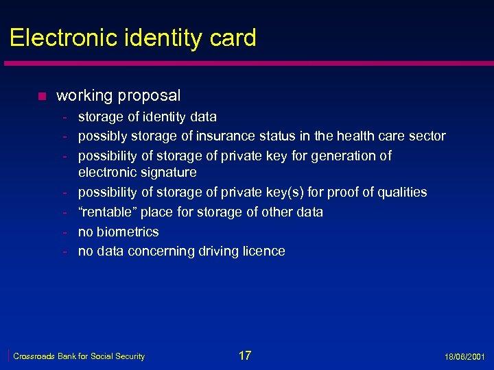 Electronic identity card n working proposal - storage of identity data - possibly storage