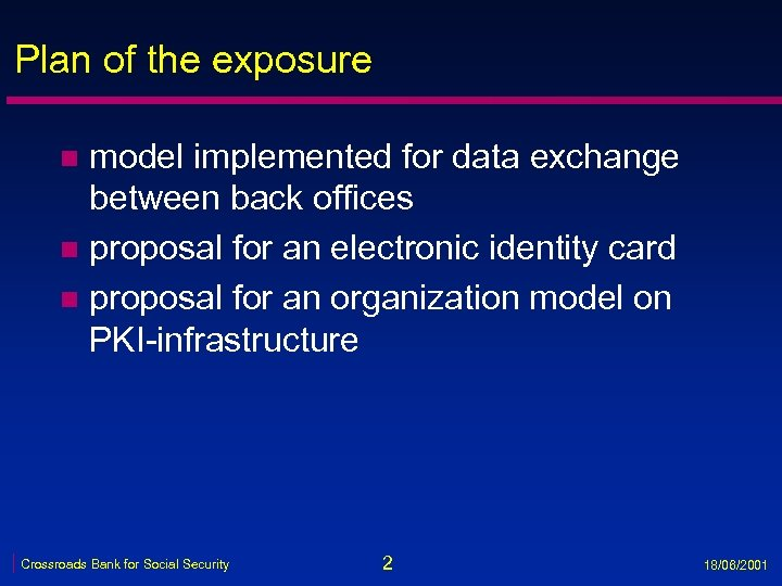 Plan of the exposure model implemented for data exchange between back offices n proposal