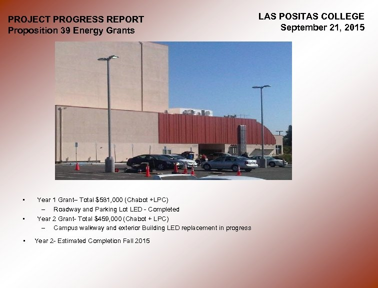 PROJECT PROGRESS REPORT Proposition 39 Energy Grants • • • Year 1 Grant– Total