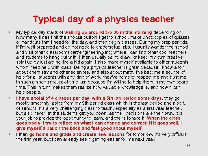 Typical day of a physics teacher • • • My typical day starts of