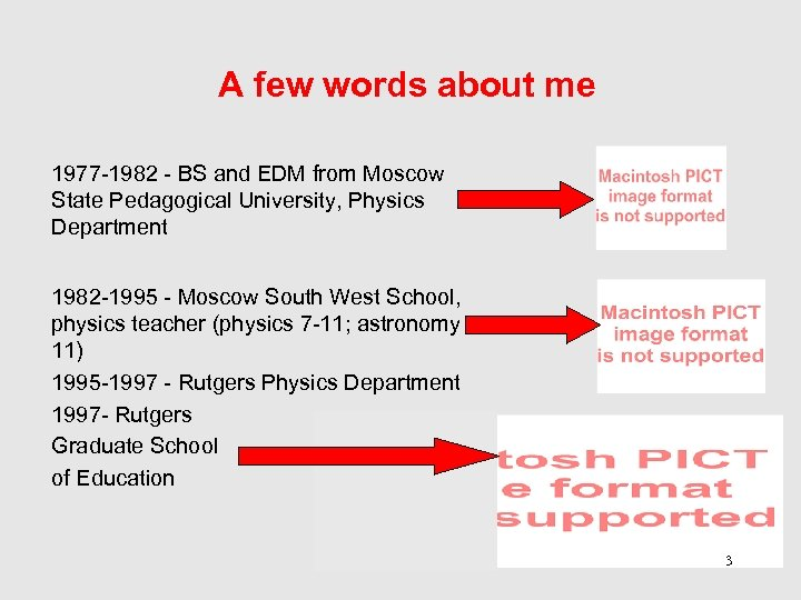 A few words about me 1977 -1982 - BS and EDM from Moscow State