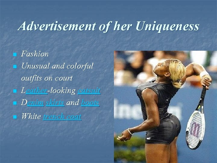 Advertisement of her Uniqueness n Fashion Unusual and colorful outfits on court Leather-looking catsuit