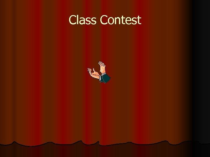 Class Contest