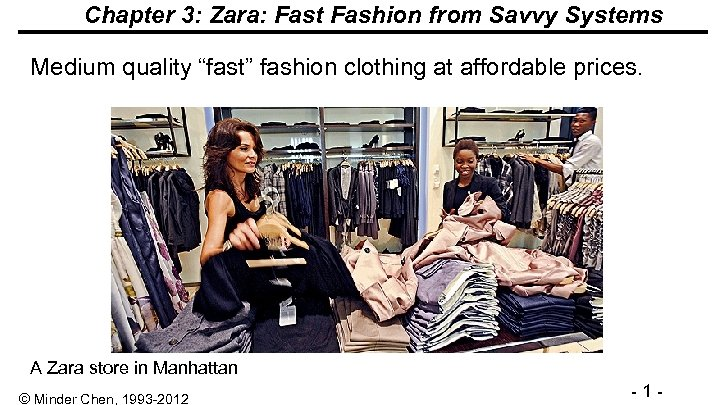 """Chapter 3: Zara: Fast Fashion from Savvy Systems Medium quality """"fast"""" fashion clothing at"""