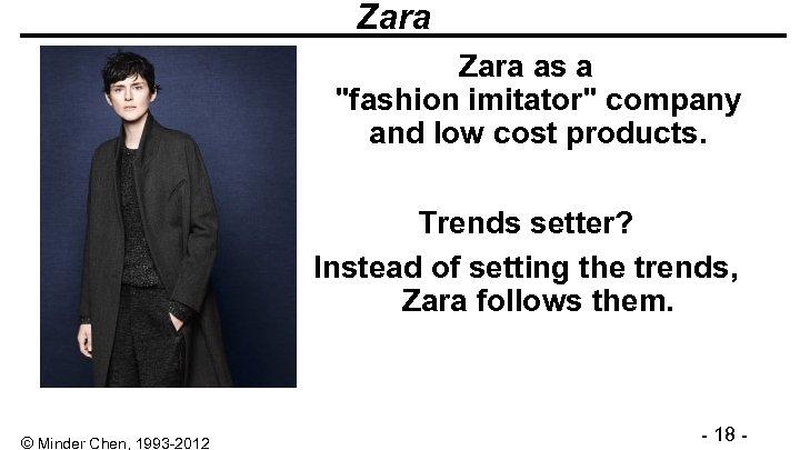 Zara as a