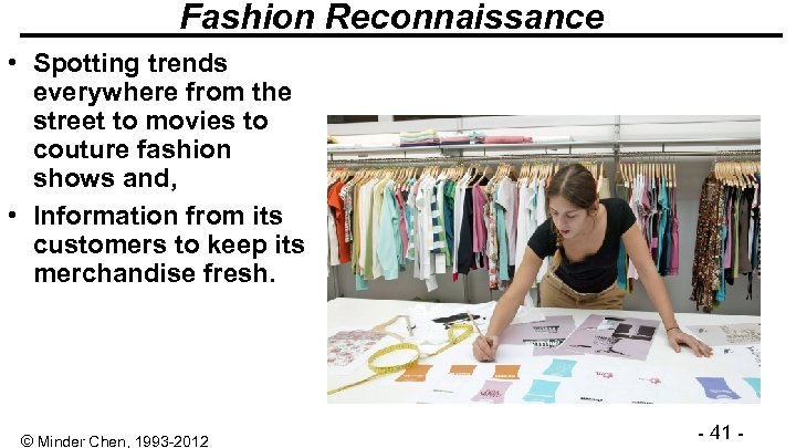 Fashion Reconnaissance • Spotting trends everywhere from the street to movies to couture fashion
