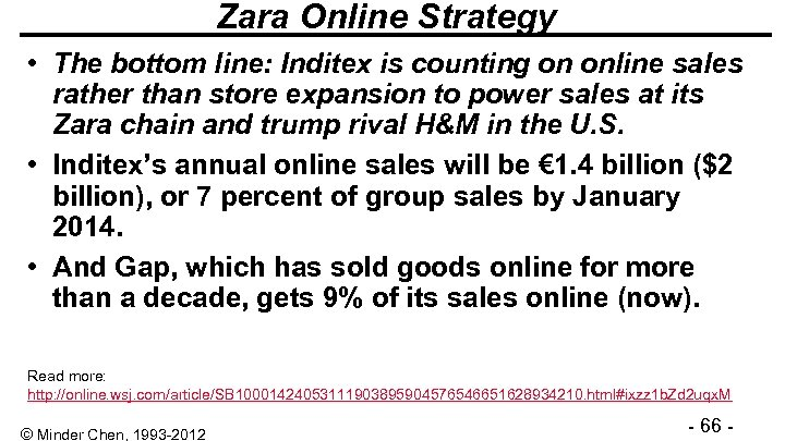 Zara Online Strategy • The bottom line: Inditex is counting on online sales rather