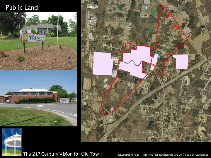 Public Land The 21 st Century Vision for Old Town Lawrence Group | Kubilins