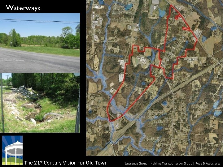 Waterways The 21 st Century Vision for Old Town Lawrence Group | Kubilins Transportation