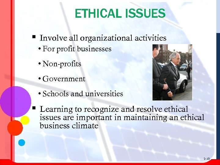 ETHICAL ISSUES § Involve all organizational activities • For profit businesses • Non-profits •