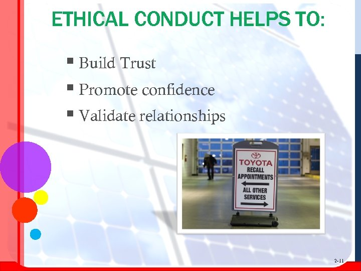 ETHICAL CONDUCT HELPS TO: § Build Trust § Promote confidence § Validate relationships 2