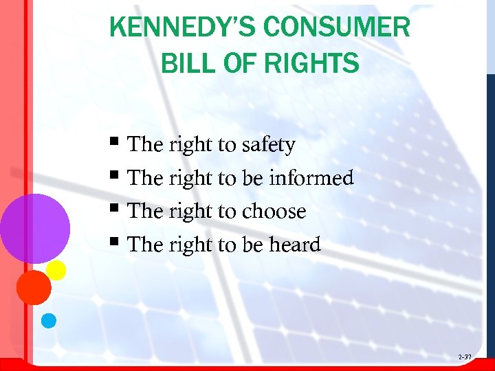 KENNEDY'S CONSUMER BILL OF RIGHTS § The right to safety § The right to