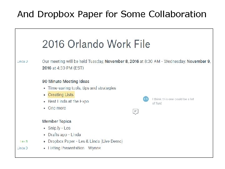And Dropbox Paper for Some Collaboration