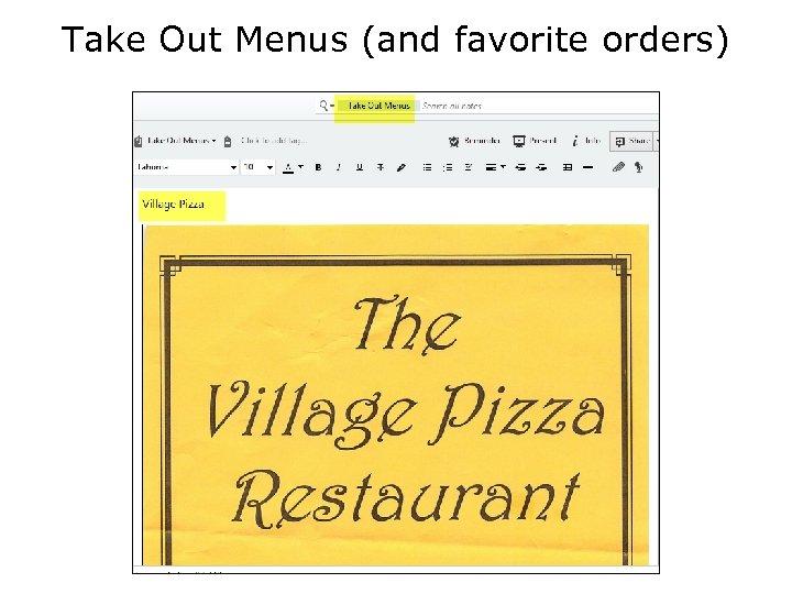 Take Out Menus (and favorite orders)