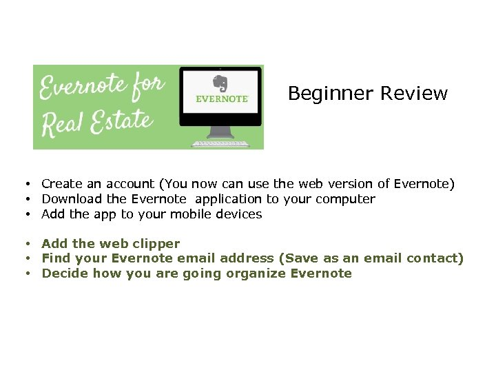 Beginner Review • Create an account (You now can use the web version of