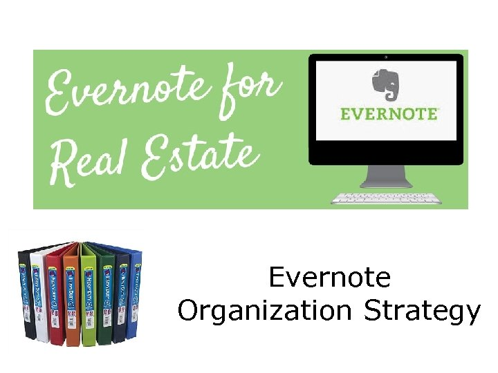 Evernote Organization Strategy