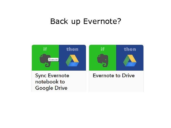 Back up Evernote?