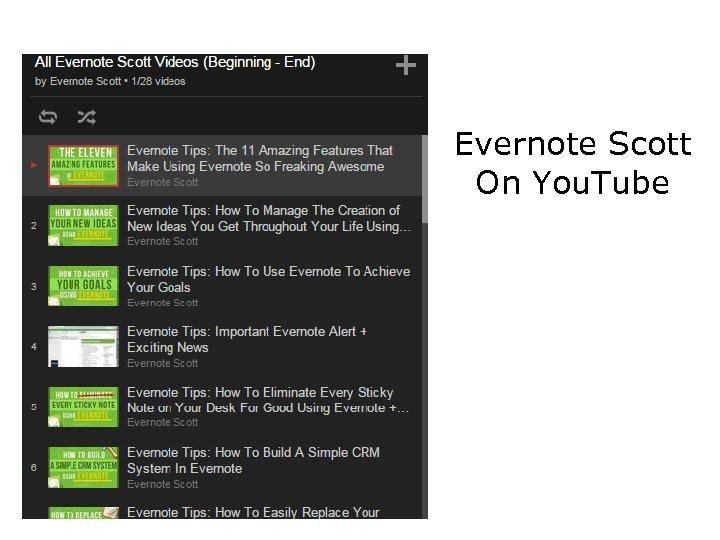 Evernote Scott On You. Tube