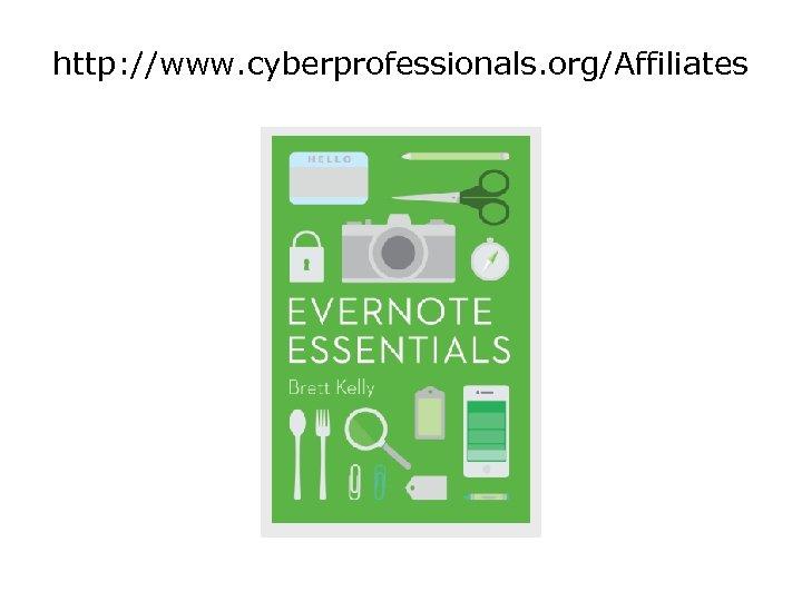 http: //www. cyberprofessionals. org/Affiliates