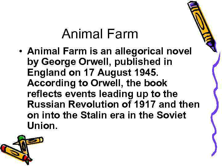 the situations during the 1917 russian revolution in george orwells animal farm Stalin during the russian revolution george orwell power on animal farm, orwell the russian revolution in 1917 hereby, orwell.