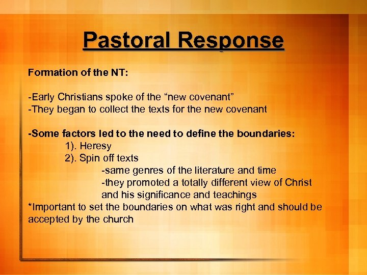 """Pastoral Response Formation of the NT: -Early Christians spoke of the """"new covenant"""" -They"""