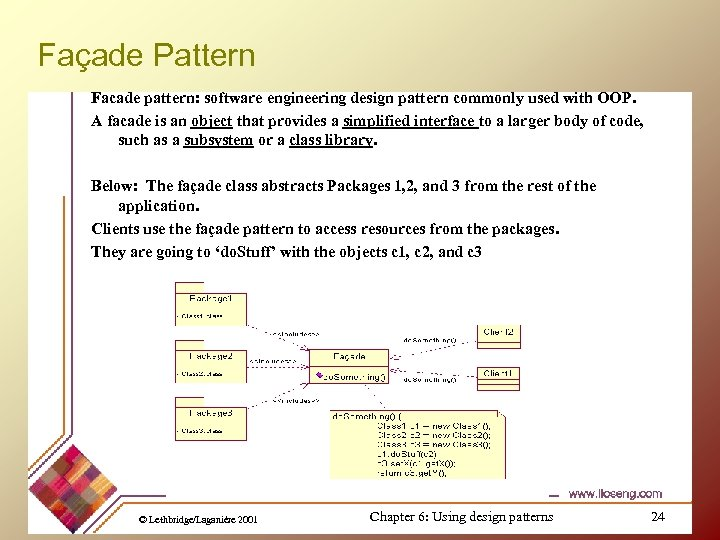 Façade Pattern Facade pattern: software engineering design pattern commonly used with OOP. A facade