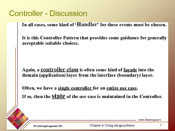 Controller - Discussion In all cases, some kind of 'Handler' for these events must