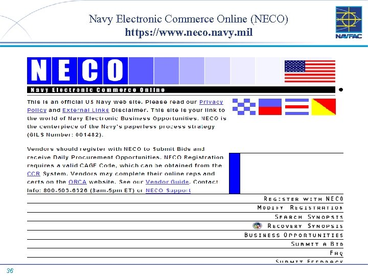 Navy Electronic Commerce Online (NECO) https: //www. neco. navy. mil 36