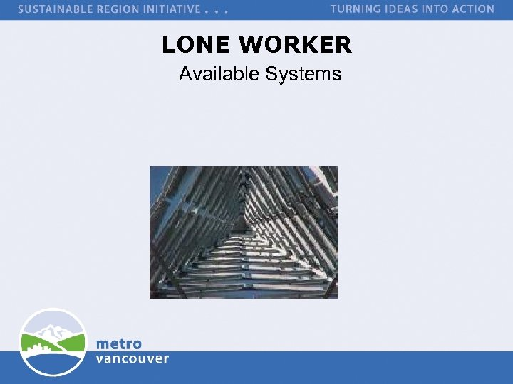LONE WORKER Available Systems