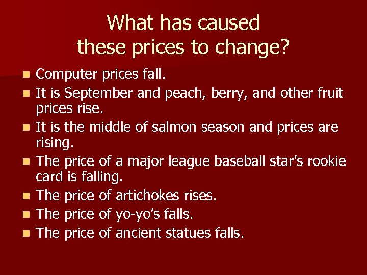 What has caused these prices to change? n n n n Computer prices fall.