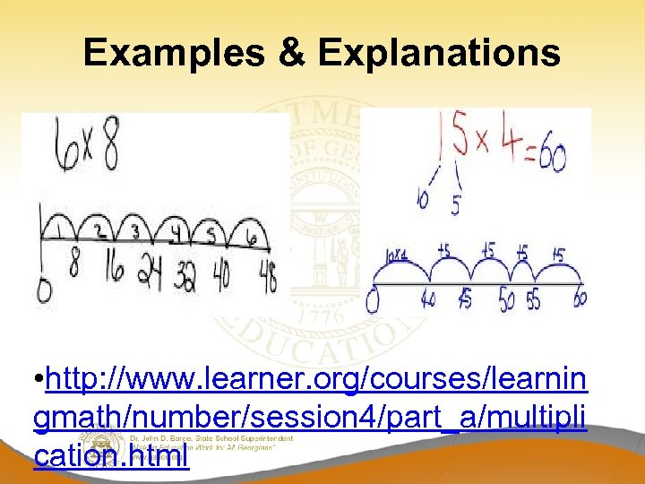 Examples & Explanations • http: //www. learner. org/courses/learnin gmath/number/session 4/part_a/multipli cation. html