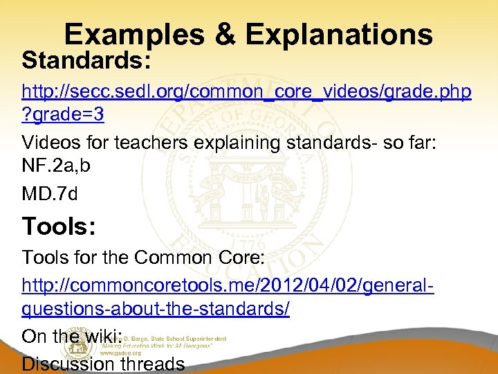 Examples & Explanations Standards: http: //secc. sedl. org/common_core_videos/grade. php ? grade=3 Videos for teachers