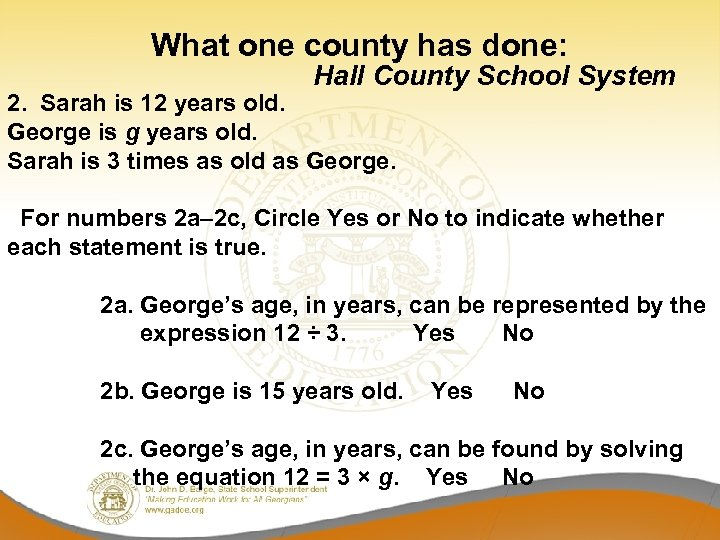 What one county has done: Hall County School System 2. Sarah is 12 years